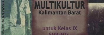 Buku Muatan Lokal PENDIDIKAN MULTIKULTUR Kalimantan Barat
